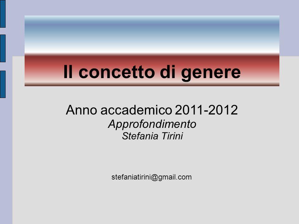 Anno accademico 2011-2012 Approfondimento Stefania Tirini