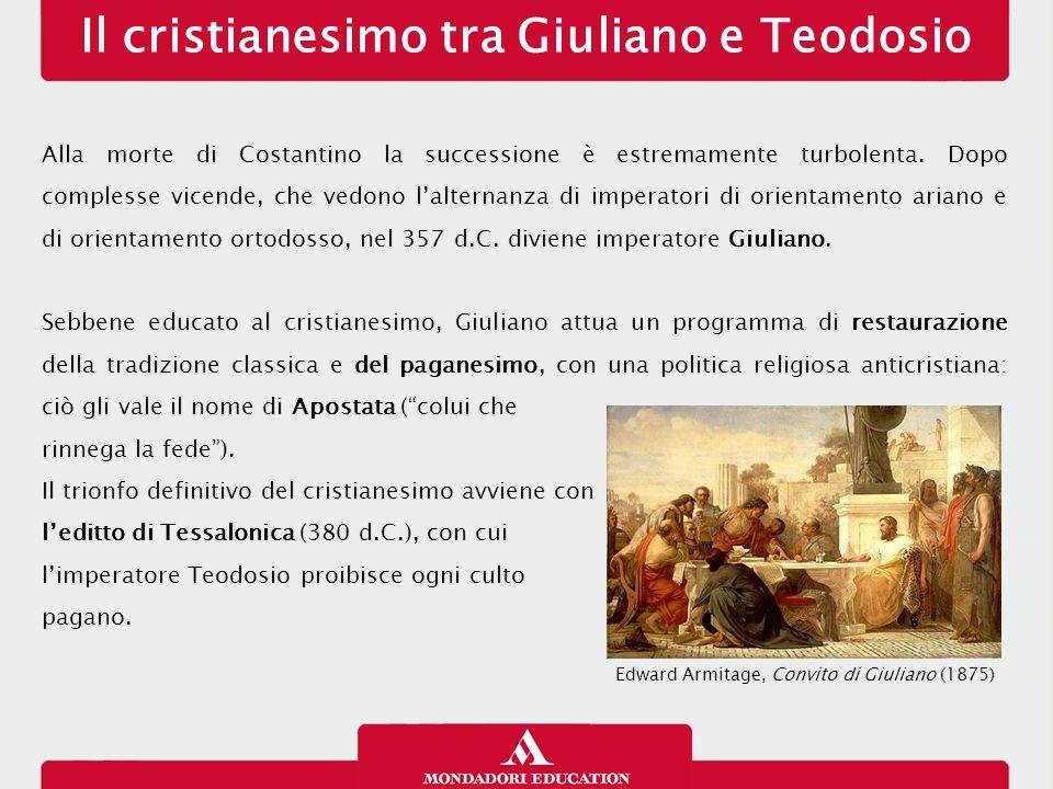 Il cristianesimo tra Giuliano e Teodosio