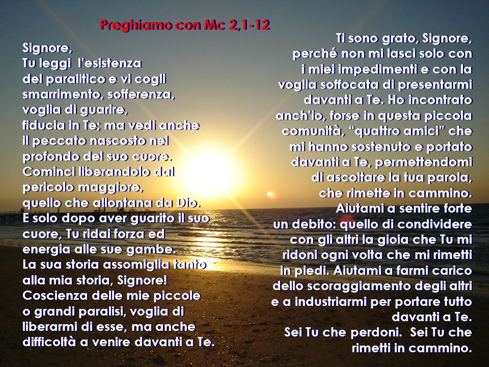 Preghiamo con Mc 2,1-12 Ti sono grato, Signore,