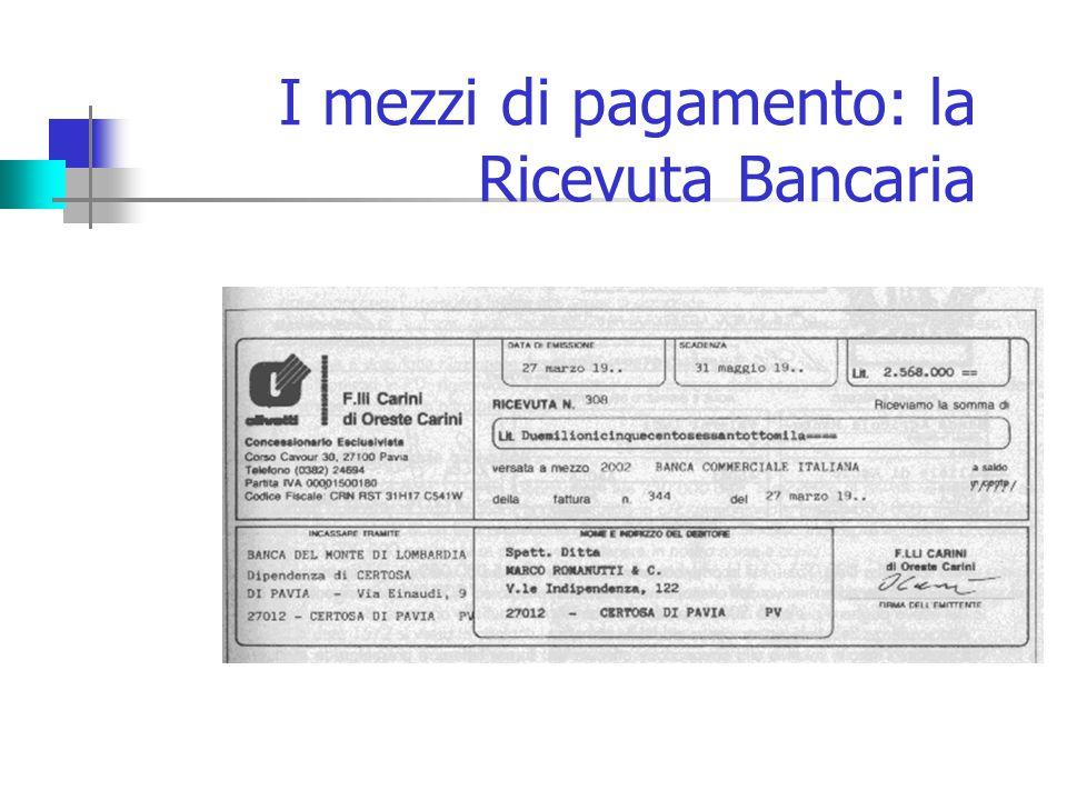 I mezzi di pagamento: la Ricevuta Bancaria