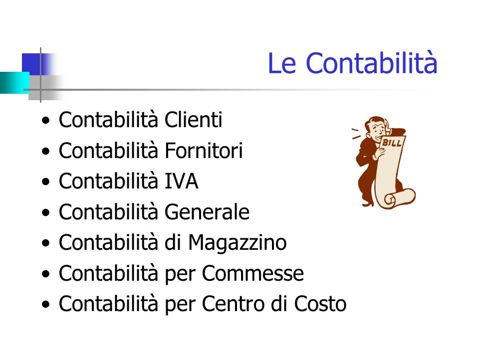 Le Contabilità Contabilità Clienti Contabilità Fornitori