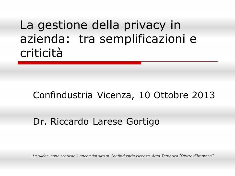 La gestione della privacy in azienda: tra semplificazioni e criticità