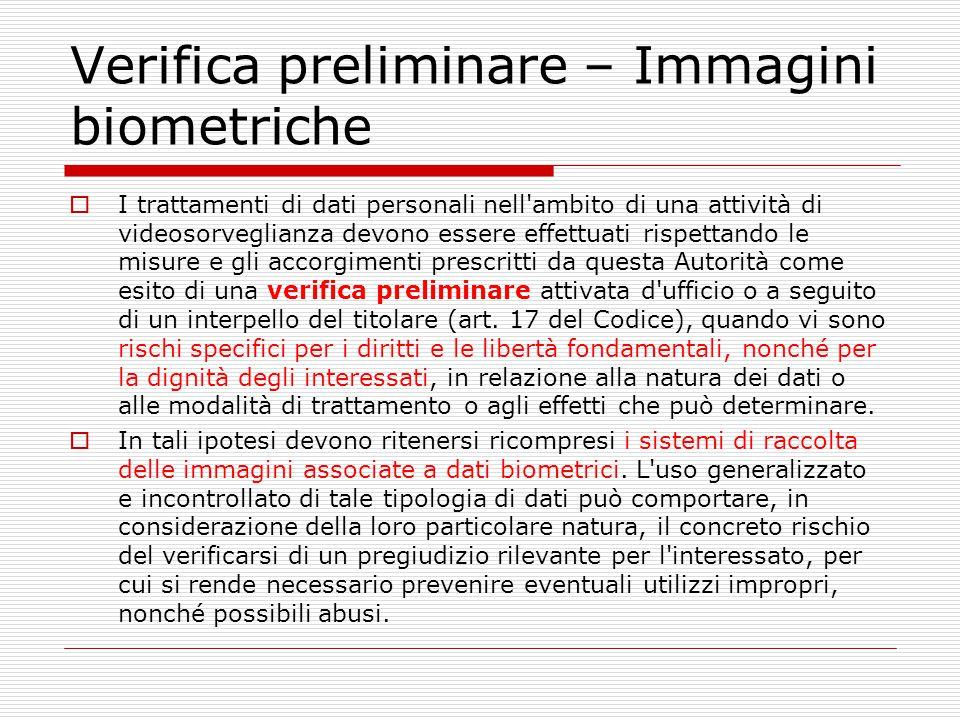 Verifica preliminare – Immagini biometriche