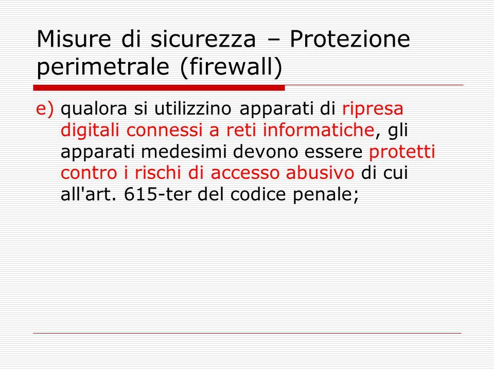 Misure di sicurezza – Protezione perimetrale (firewall)