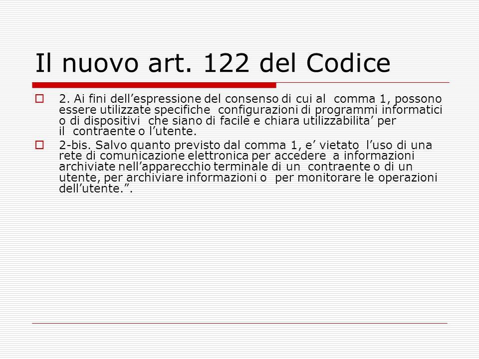 Il nuovo art. 122 del Codice