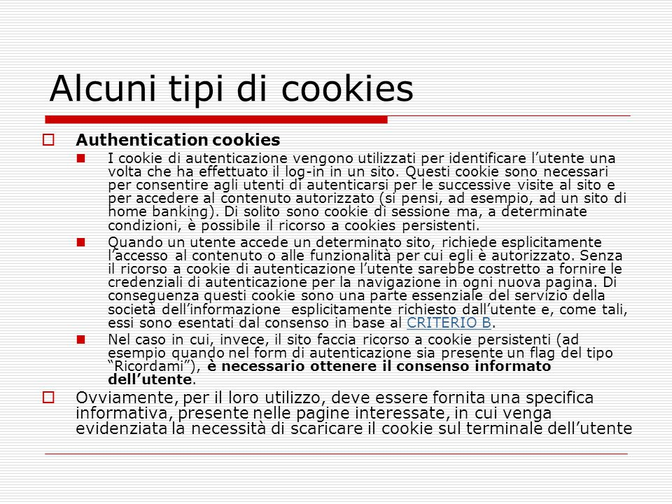 Alcuni tipi di cookies Authentication cookies