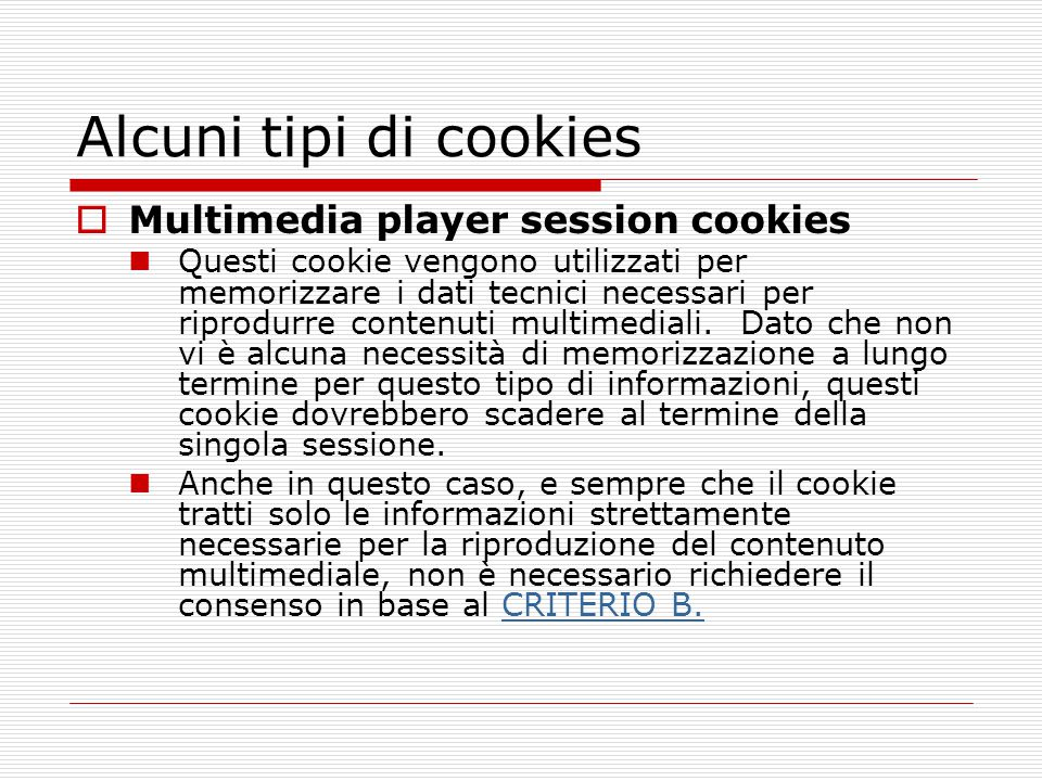 Alcuni tipi di cookies Multimedia player session cookies