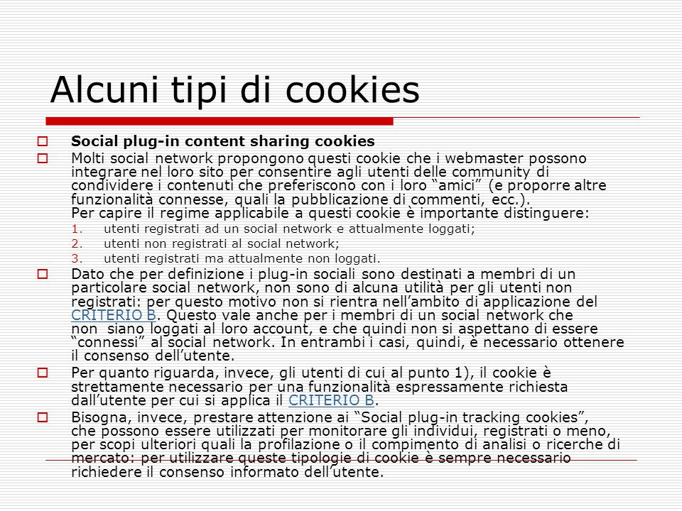 Alcuni tipi di cookies Social plug-in content sharing cookies