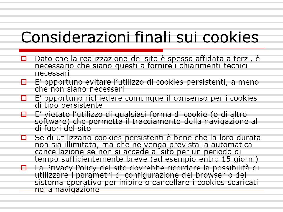 Considerazioni finali sui cookies