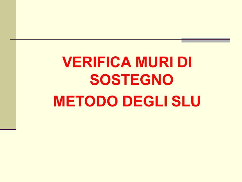 VERIFICA MURI DI SOSTEGNO