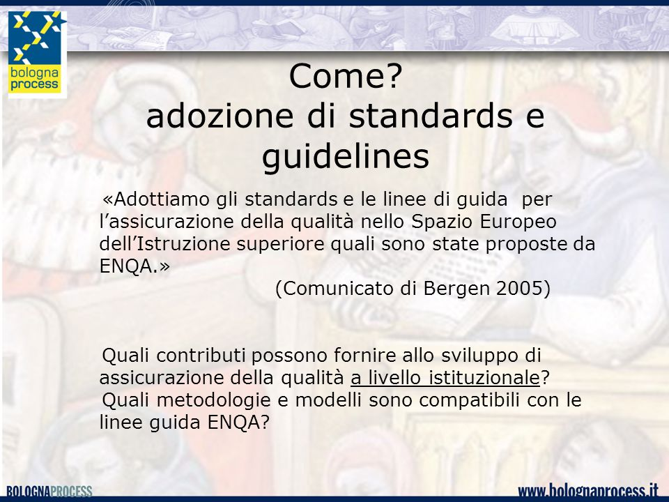 Come adozione di standards e guidelines