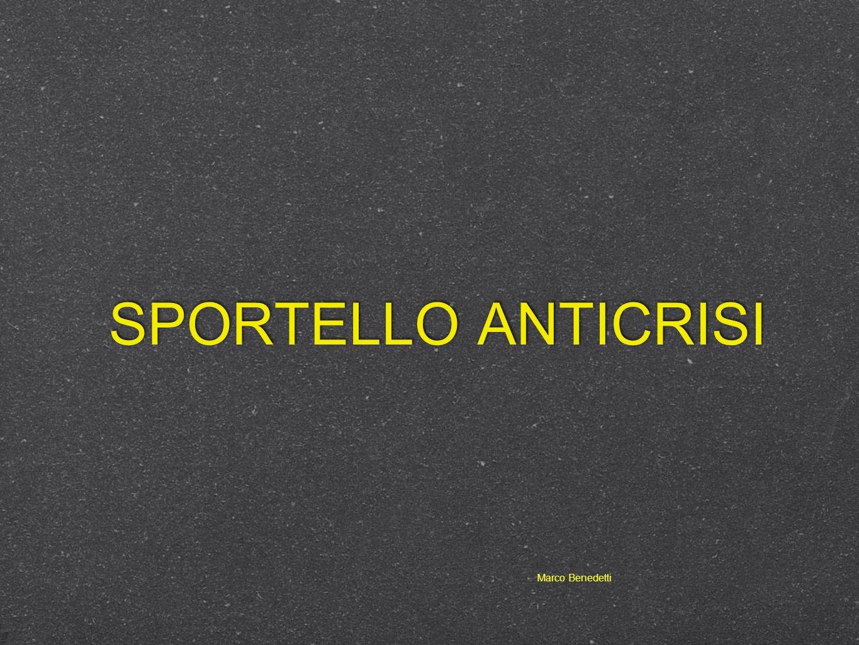 SPORTELLO ANTICRISI Marco Benedetti