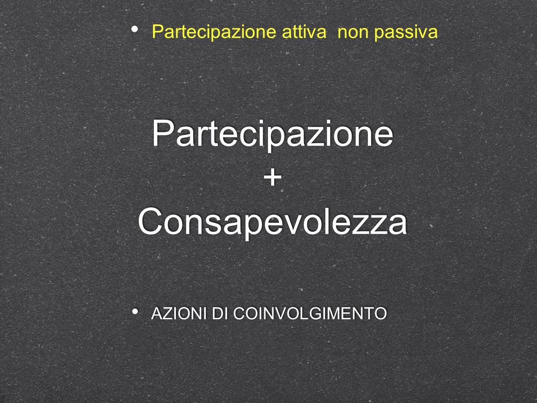 Partecipazione + Consapevolezza