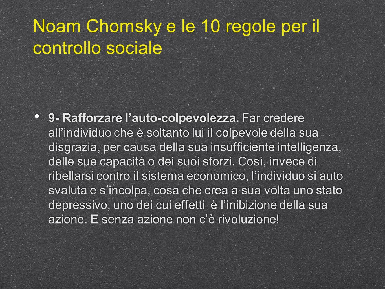 Noam Chomsky e le 10 regole per il controllo sociale