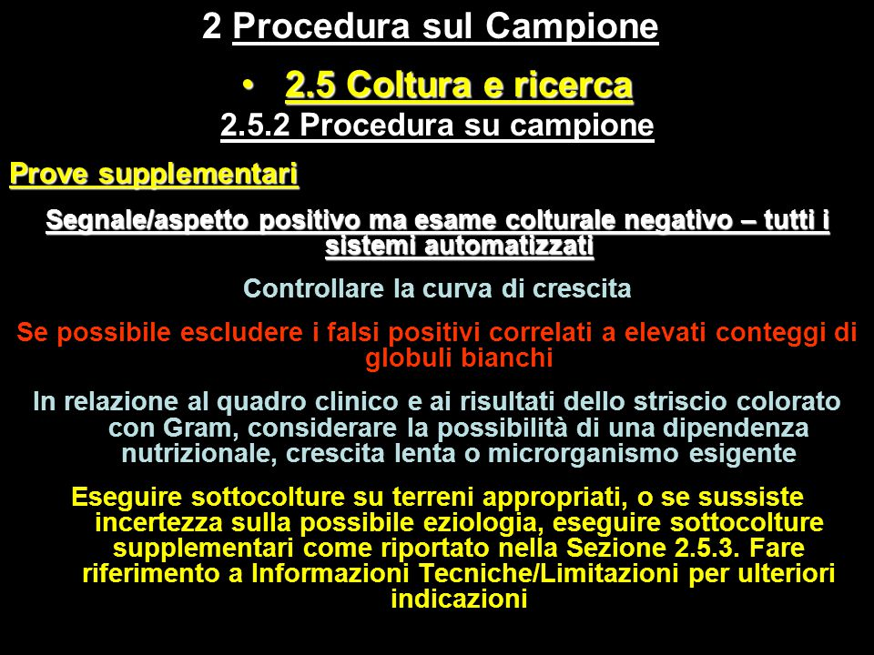 2 Procedura sul Campione Controllare la curva di crescita