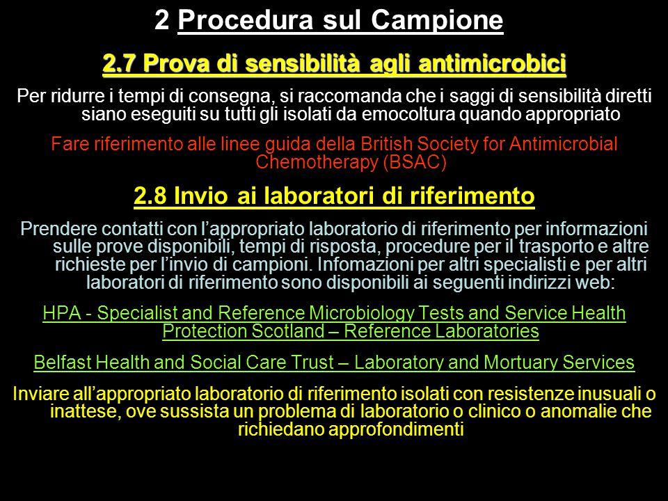 2 Procedura sul Campione 2.7 Prova di sensibilità agli antimicrobici