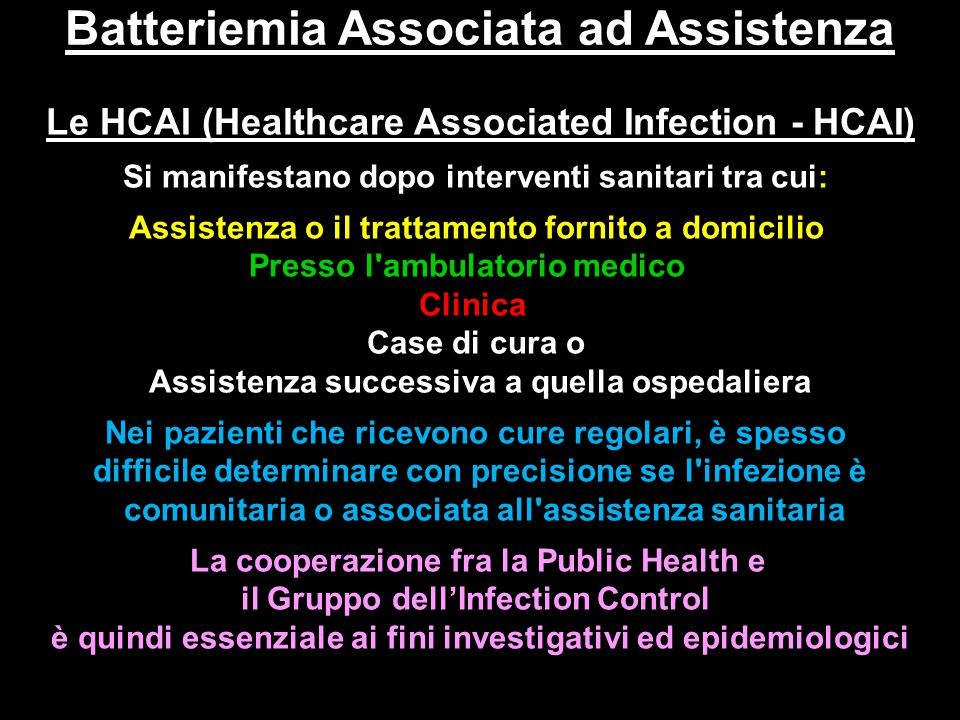 Batteriemia Associata ad Assistenza