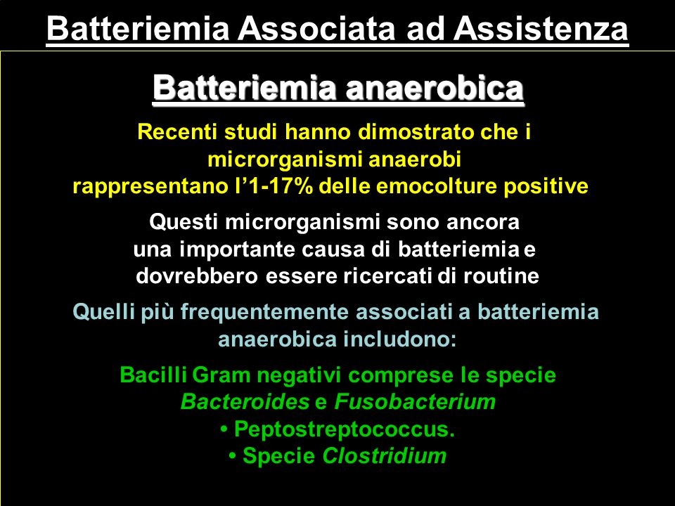 Batteriemia Associata ad Assistenza Batteriemia anaerobica