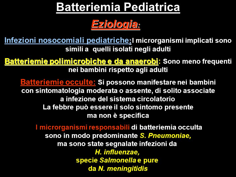 Batteriemia Pediatrica Batteriemia Pediatrica