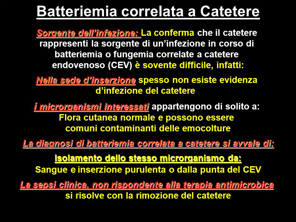 Batteriemia correlata a Catetere