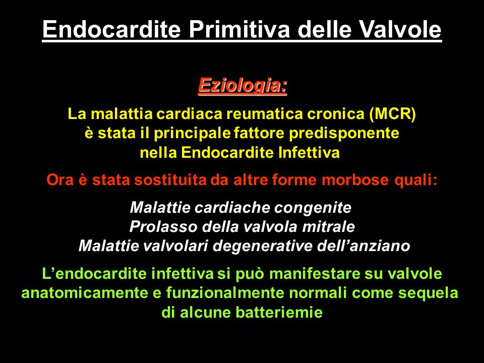 Endocardite Primitiva delle Valvole