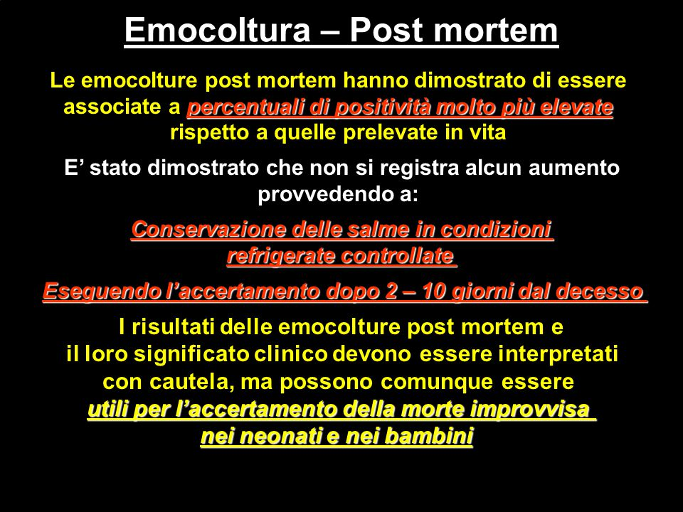 Emocoltura – Post mortem