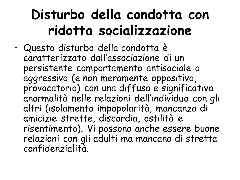 Disturbo della condotta con ridotta socializzazione
