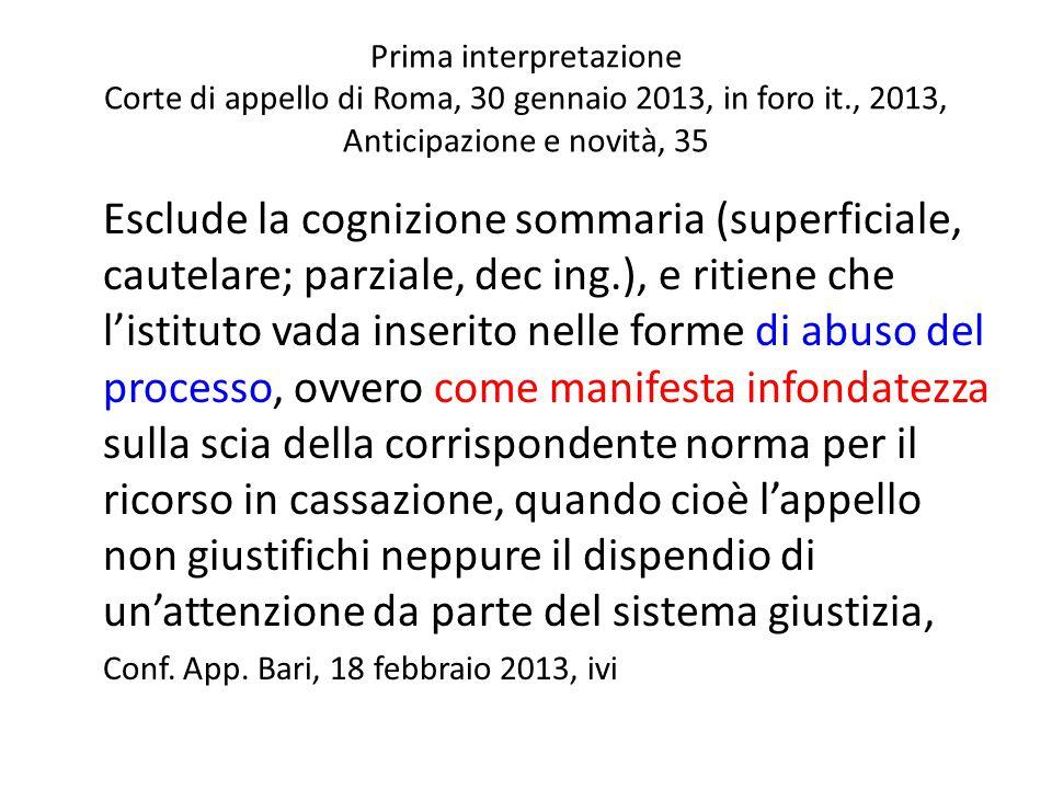 Prima interpretazione Corte di appello di Roma, 30 gennaio 2013, in foro it., 2013, Anticipazione e novità, 35
