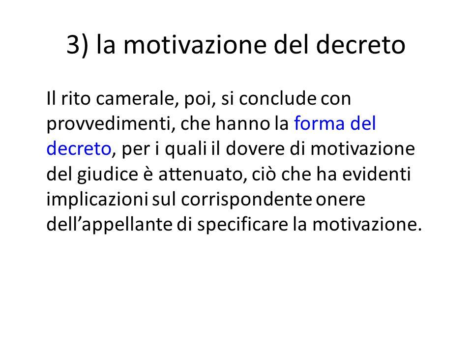 3) la motivazione del decreto