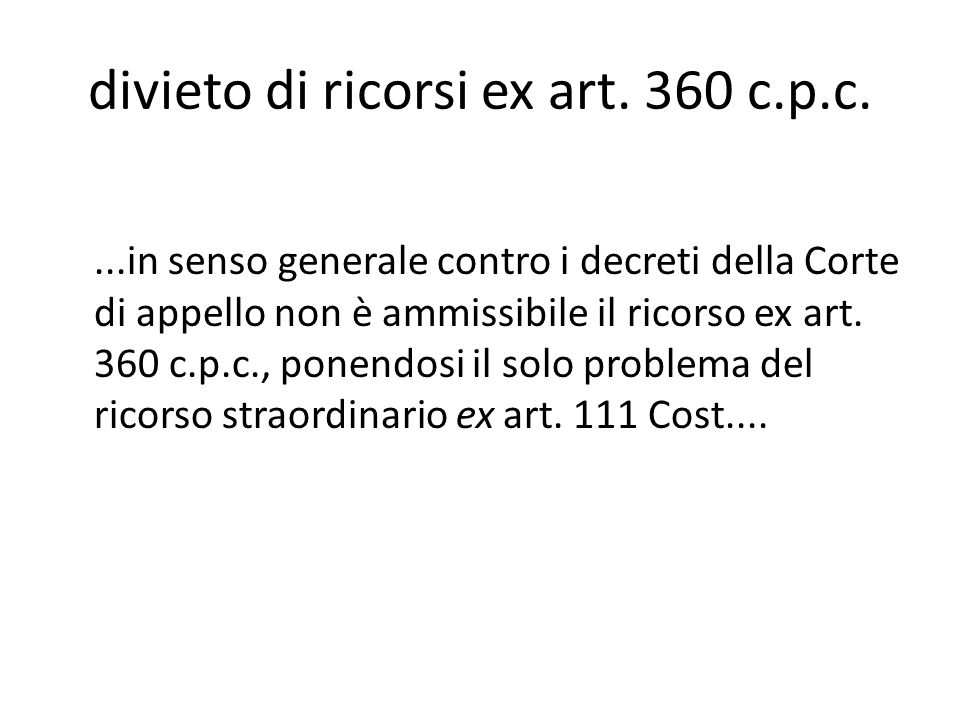 divieto di ricorsi ex art. 360 c.p.c.
