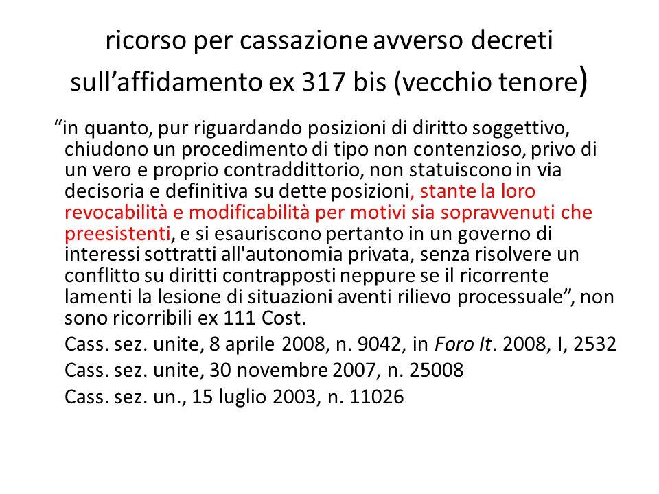 ricorso per cassazione avverso decreti sull'affidamento ex 317 bis (vecchio tenore)