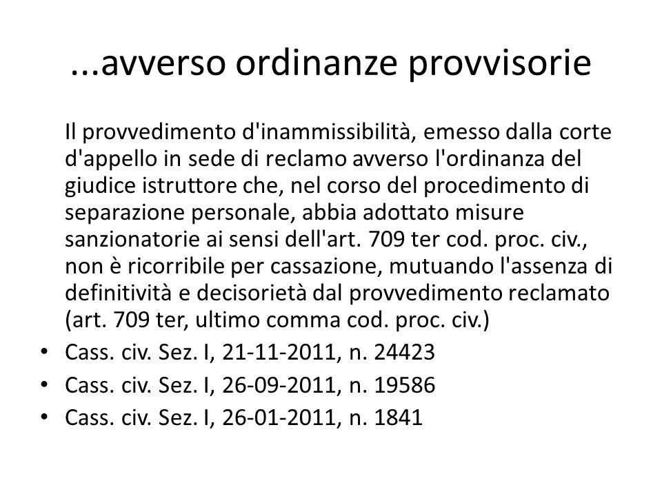 ...avverso ordinanze provvisorie