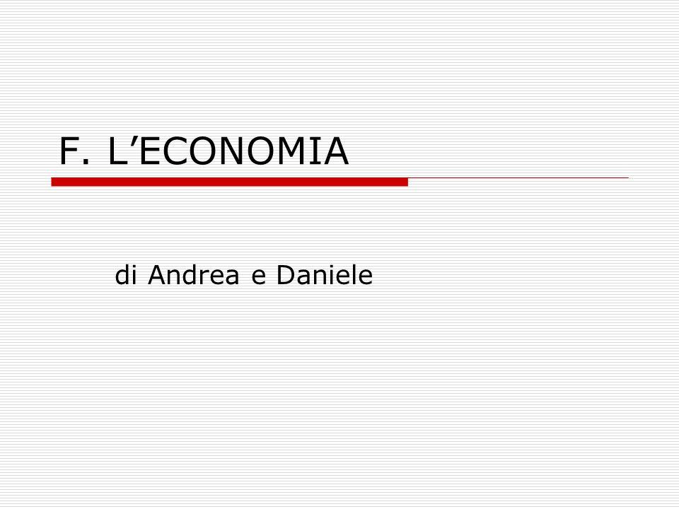 F. L'ECONOMIA di Andrea e Daniele