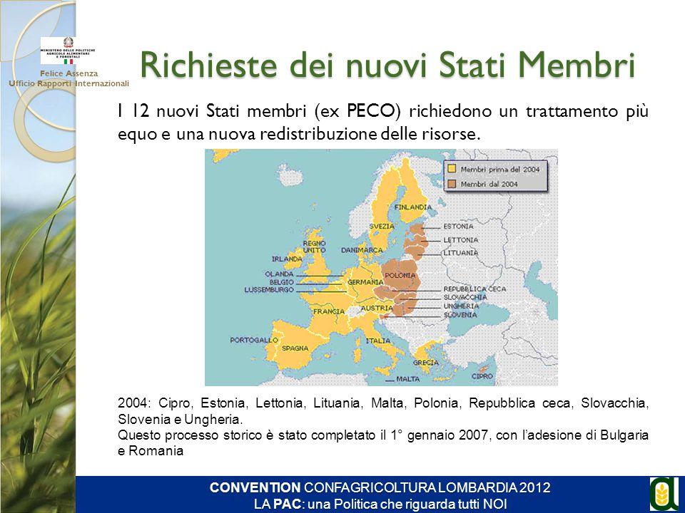Richieste dei nuovi Stati Membri