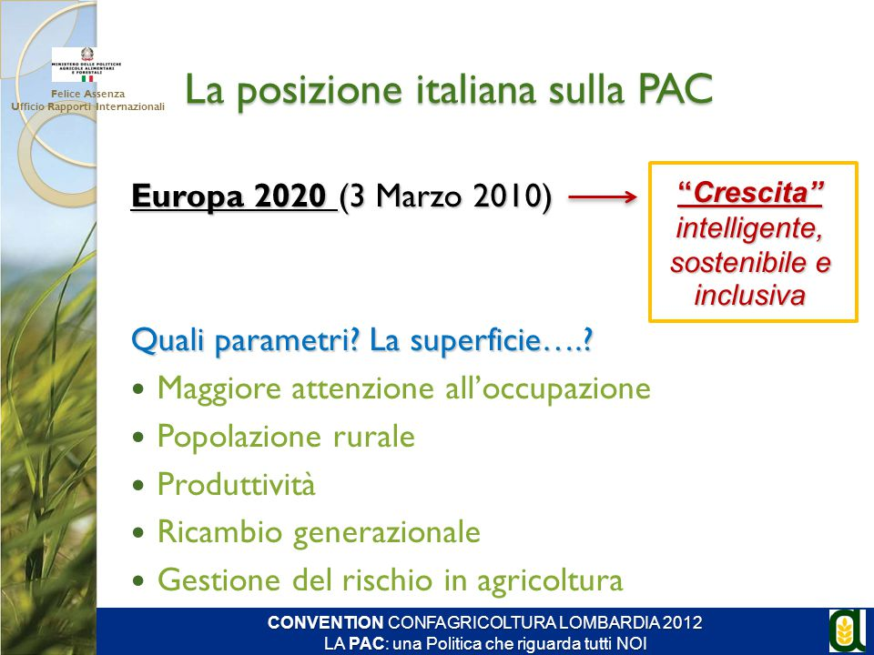 La posizione italiana sulla PAC