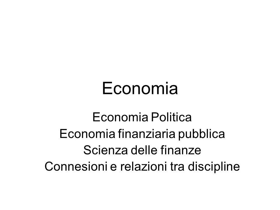 Economia Economia Politica Economia finanziaria pubblica
