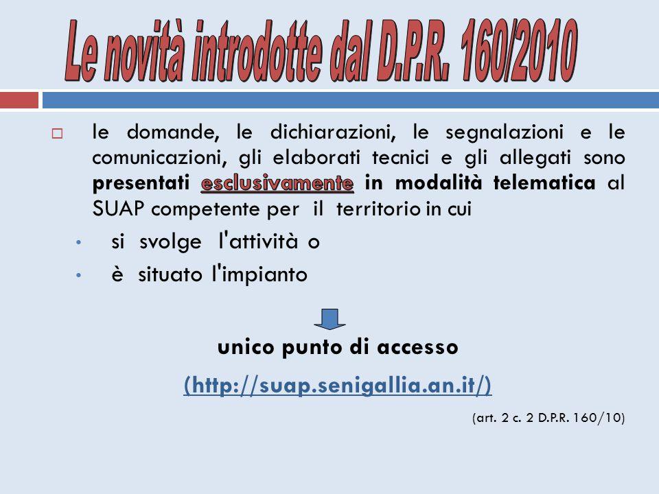 Le novità introdotte dal D.P.R. 160/2010