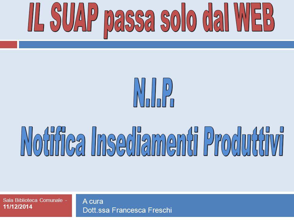 IL SUAP passa solo dal WEB Notifica Insediamenti Produttivi