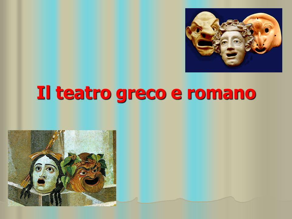 Il teatro greco e romano