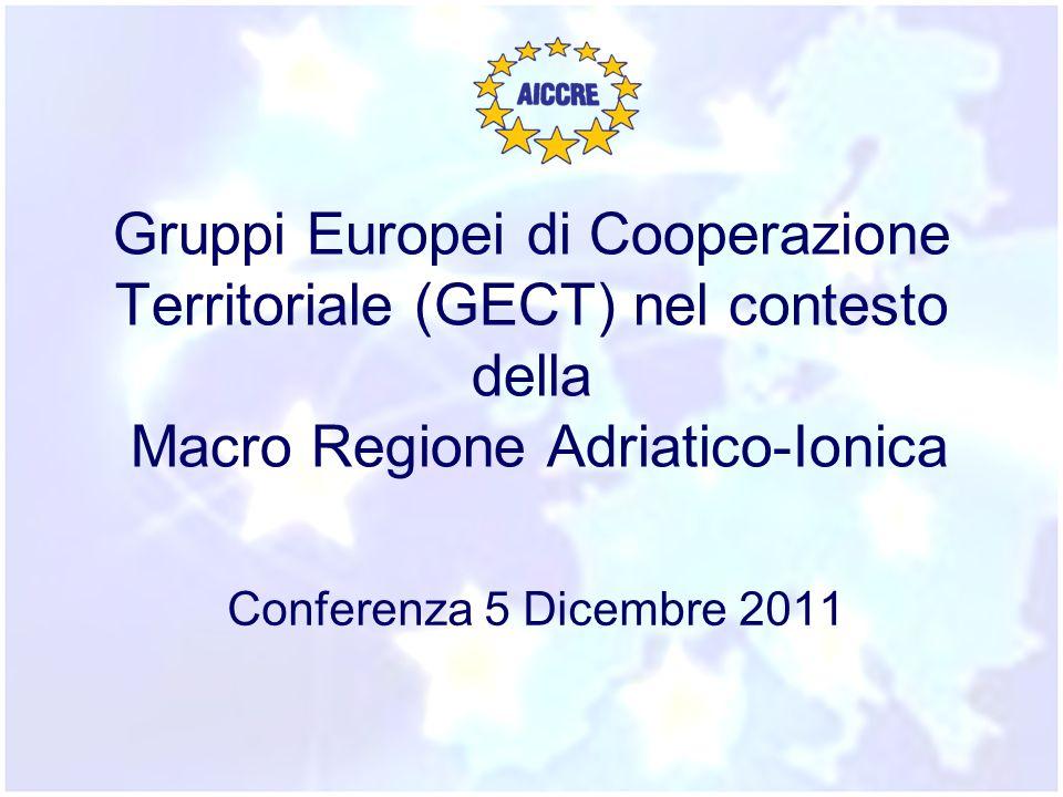 Gruppi Europei di Cooperazione Territoriale (GECT) nel contesto della Macro Regione Adriatico-Ionica