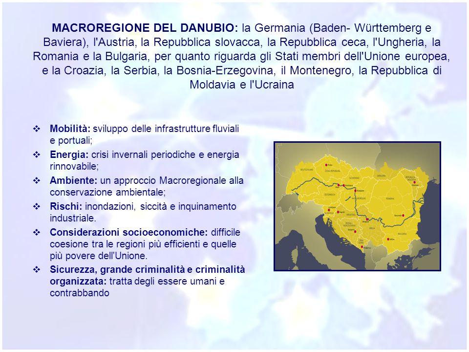 MACROREGIONE DEL DANUBIO: la Germania (Baden- Württemberg e Baviera), l Austria, la Repubblica slovacca, la Repubblica ceca, l Ungheria, la Romania e la Bulgaria, per quanto riguarda gli Stati membri dell Unione europea, e la Croazia, la Serbia, la Bosnia-Erzegovina, il Montenegro, la Repubblica di Moldavia e l Ucraina