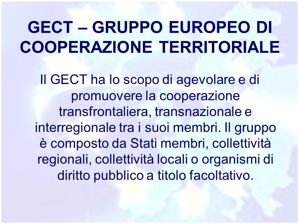 GECT – GRUPPO EUROPEO DI COOPERAZIONE TERRITORIALE