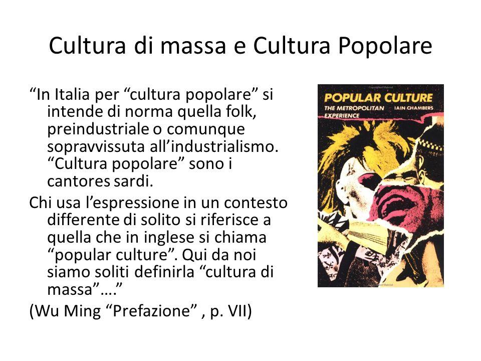 Cultura di massa e Cultura Popolare