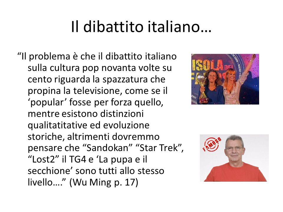 Il dibattito italiano…