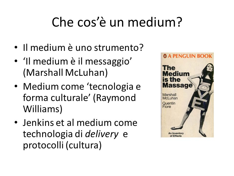 Che cos'è un medium Il medium è uno strumento