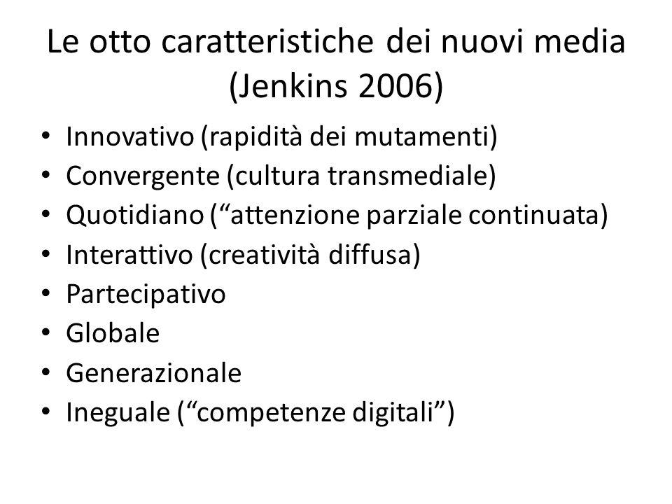 Le otto caratteristiche dei nuovi media (Jenkins 2006)