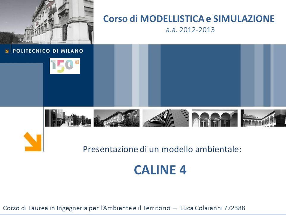 CALINE 4 Corso di MODELLISTICA e SIMULAZIONE