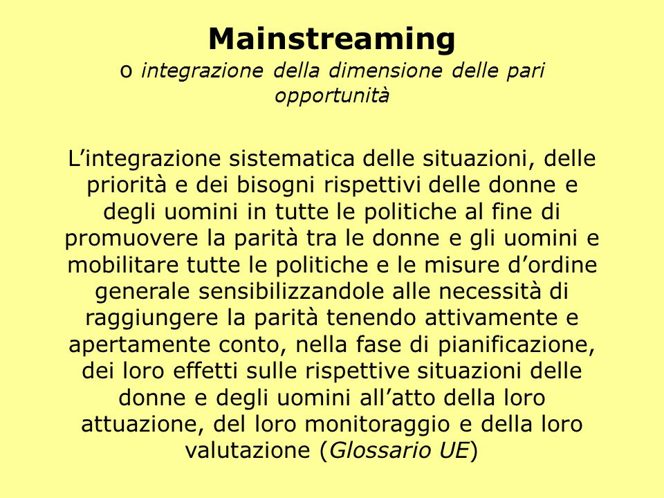 Mainstreaming o integrazione della dimensione delle pari opportunità