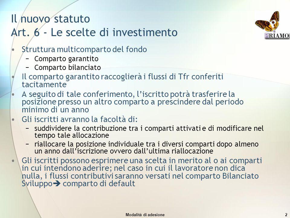 Il nuovo statuto Art. 6 - Le scelte di investimento