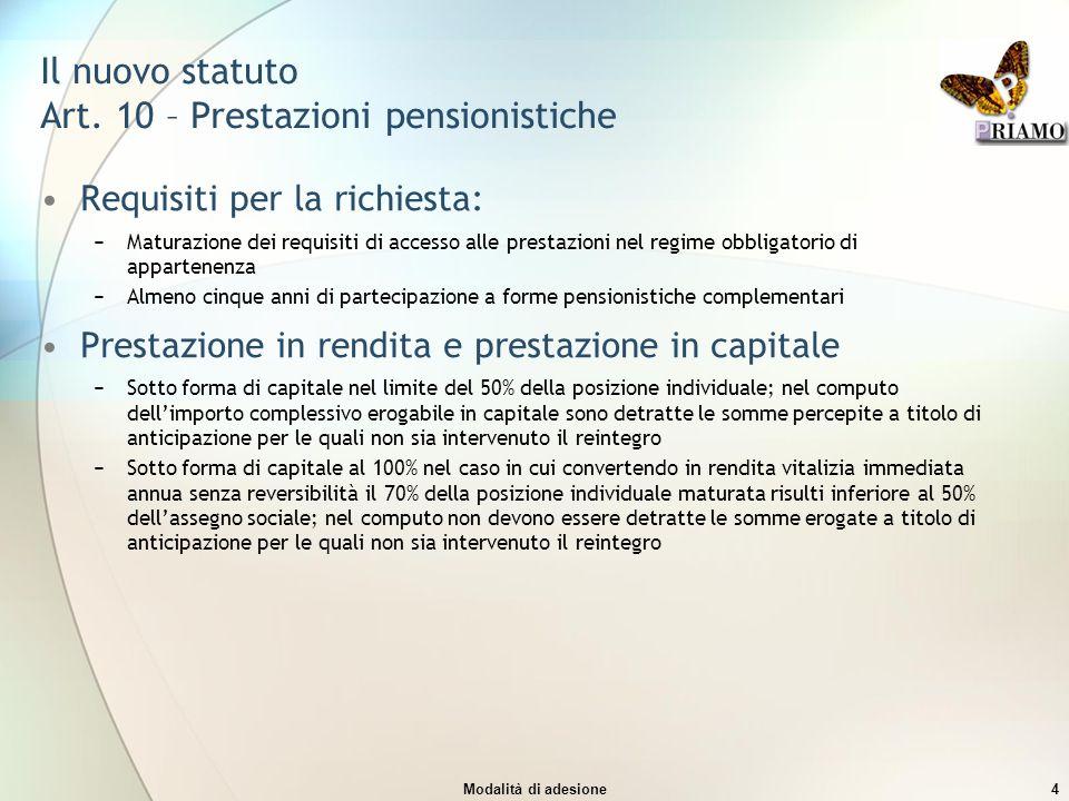 Il nuovo statuto Art. 10 – Prestazioni pensionistiche